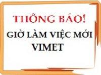 Thay đổi giờ làm việc tại VIMET