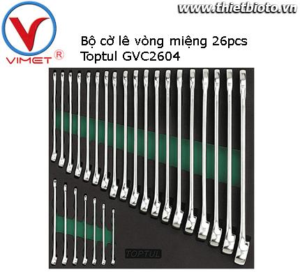 Bộ cờ lê vòng miệng 26 chi tiết Toptul GVC2604