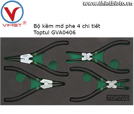 Bộ kềm mở phe 4 chi tiết Toptul GVA0406