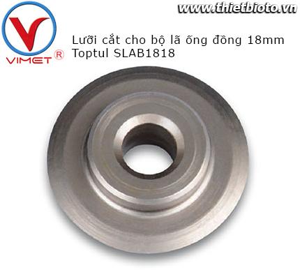 Lưỡi cắt cho bộ lã ống đồng 18mm Toptul SLAB1818